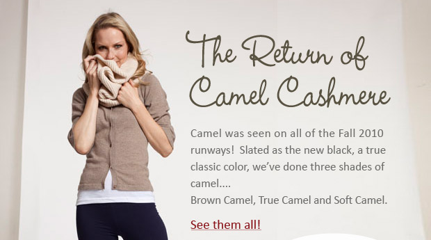 The Return of Camel Cashmere